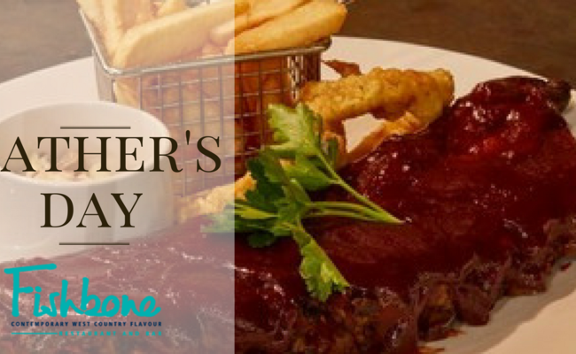 WIN A FATHER'S DAY DINNER IN OUR FISHBONE RESTAURANT